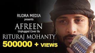 Afreen Afreen, Rahat Fateh Ali Khan & Momina Mustehsan | COVER BY RITURAJ MOHANTY
