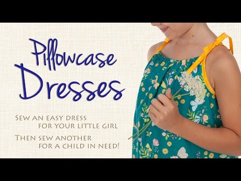 Sew an Easy Pillowcase Dress for a Special Little Girl