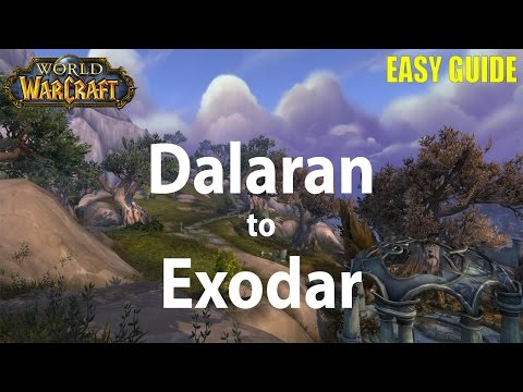 How to get from Dalaran to Exodar in Legion - 2016