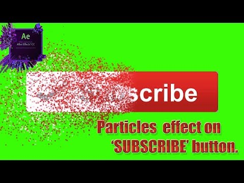 Make particular effect on subscribe button Green screen .