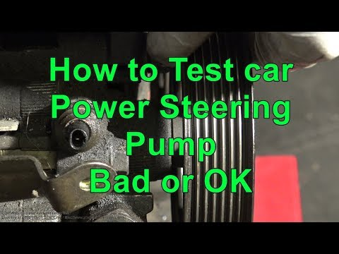How to Test car Power Steering Pump: Bad or OK ?