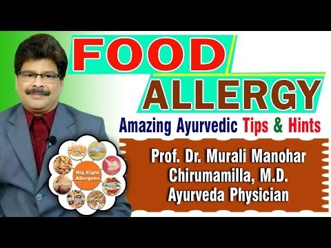 Food Allergy | Ayurvedic Remedies \ Prof. Dr. Murali Manohar Chirumamilla, M.D. (Ayurveda)