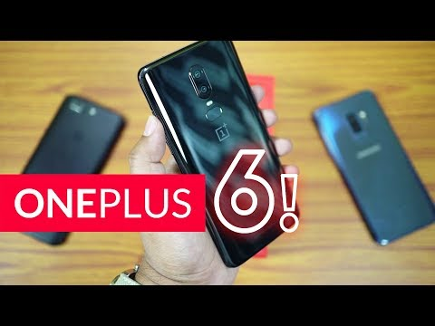 OnePlus 6 Unboxing & Hands On (Amazon Retail) Vs Galaxy S9+, OP5T [English]