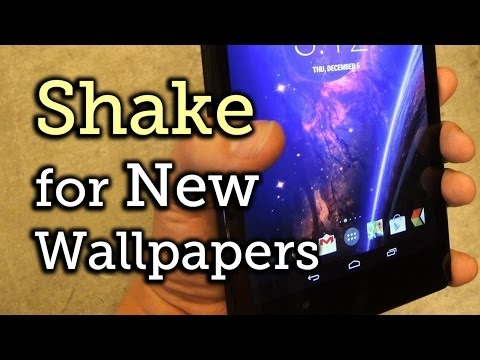 Change Your Home Screen Wallpaper by Shaking - Nexus 7 Tablet [How-To]