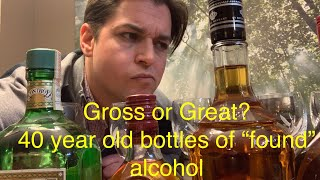 """Gross or Great?! taste testing old """"found"""" bottles of alcohol"""