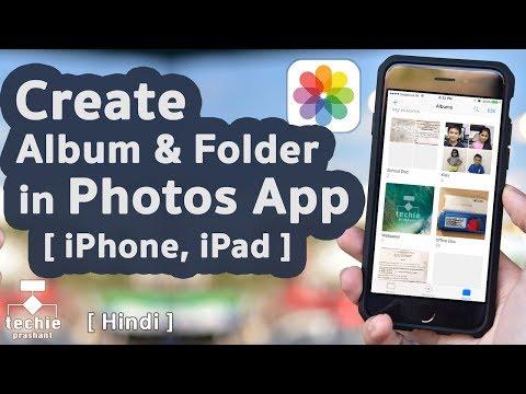How to Create Album and Folder in iPhone/iPad Photos Application. iOS10 HINDI
