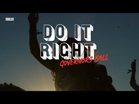 How To Prepare For NYC's Biggest Festival || Do It Right: Governor's Ball
