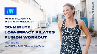 30-Minute Low-Impact Pilates Fusion Workout With Kit Rich
