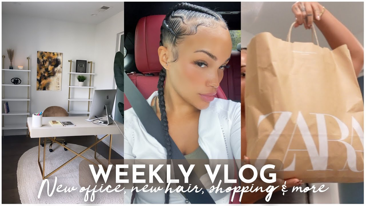 WEEKLY VLOG | NEW OFFICE + NEW BRAIDS + ZARA HAUL + COOKING + MORE | ALLYIAHSFACE VLOGS