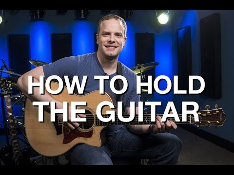 How To Hold The Guitar - Beginner Guitar Lesson #2