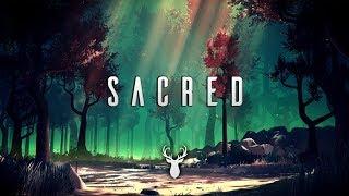 Sacred | Chillstep Mix