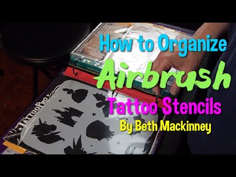 How to Organize Airbrush Tattoo Stencils