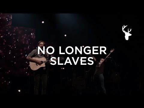 No Longer Slaves - Jonathan & Melissa Helser | We Will Not Be Shaken
