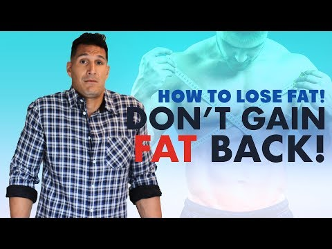 How To NOT Gain The Fat Back - How To Lose Fat 101 (FOR REAL) #14