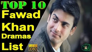 Top 10 Fawad Khan Drama Serials List