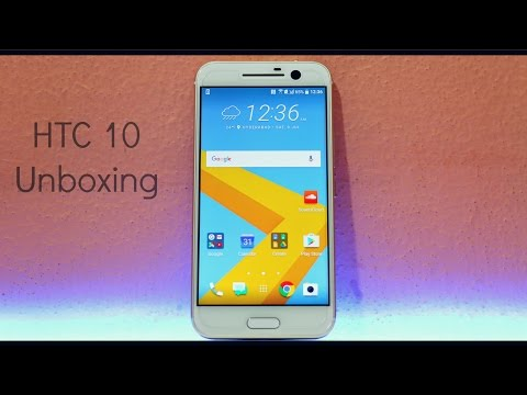 HTC 10 - Unboxing , Hands On & Initial Impressions!