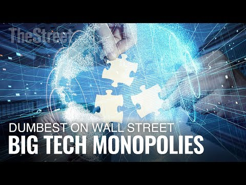 It's Dumb to Think There Aren't Already Monopolies in Big Tech