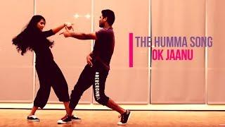 The Humma Song - OK Jaanu | Shraddha Kapoor | Aditya Roy Kapur | Dance Cover | Shiva Kona