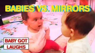 Babies vs. Mirrors Part 1 | Hilarious Baby Compilations!