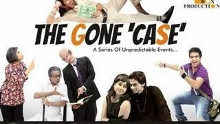 The Gone 'CASE' - A Series Of Unpredictable Events