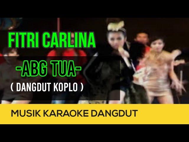 """Fitri Carlina - ABG Tua (Koplo) - NAGASWARA TV Official""#dangdutkoplo"