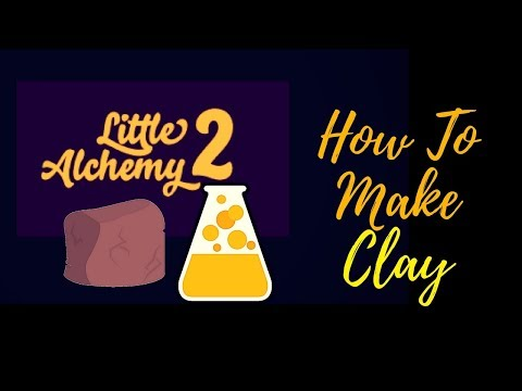 Little Alchemy 2-How To Make Clay Cheats & Hints