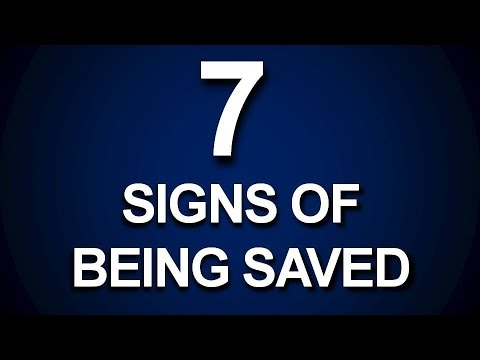 SEVEN (7) SIGNS YOU'RE SAVED FROM SIN AND HELL