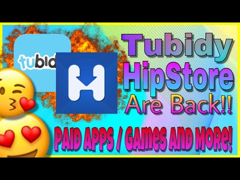 HipStore and TUBIDY Are Back!!! Paid Apps / Hacked Games and more!!!
