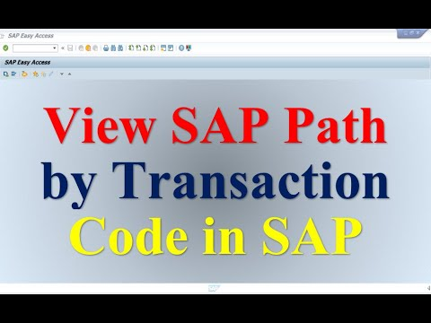 How to view Sap path by transaction codes in SAP