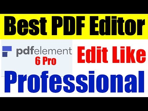 PDFelement 6 Pro | Edit PDF LIKE Professional ( Solutions to the End of Adobe Acrobat XI )