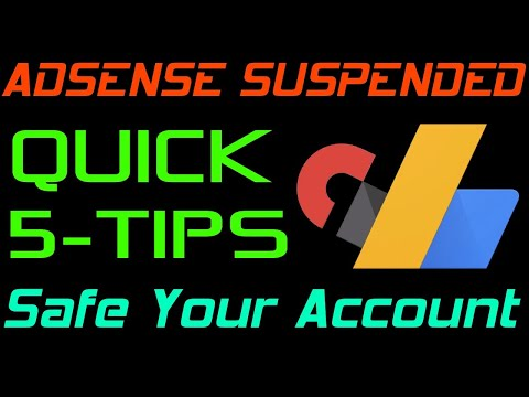 5 Tips to make your Adsense Account Safe (Why Adsense Account Suspended / Admob Account Disabled)-