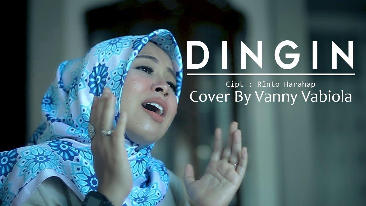 Download Dingin - Vanny Vabiola MP3 Gratis