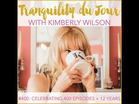 Tranquility du Jour #400: Celebrating 400 Episodes and 12 Years