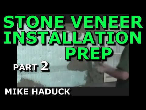 How I Install Stone Veneer (part 2 of 7) Mike Haduck, Preparing for stone installation