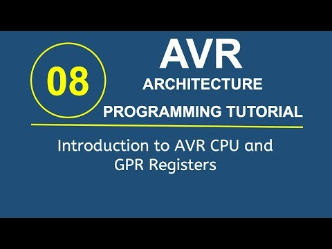 Embedded Systems Programming with AVR 8- Introduction to AVR CPU and GPR Registers