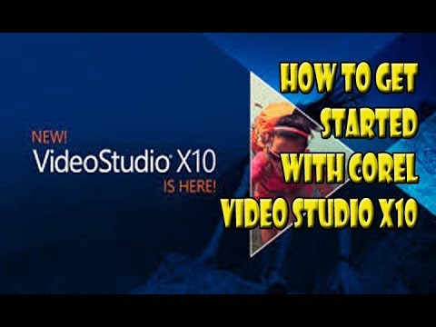 How to use corel video studio X10 in easy to follow tutorial