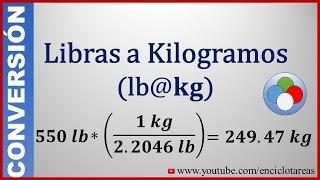 Convertir De Libras A Kilogramos Lb A Kg
