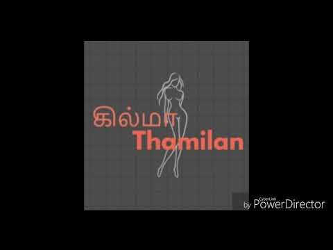 Xxx Mp4 Kilma Thamilan Logo கில்மா Thamilan Logo Sex Movies Reviews In Tamil Tamil Sex Movies Review 3gp Sex