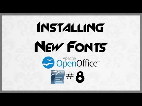 TUTORIAL: Installing New Fonts for Open Office - 8 - Open Office Writer Tutorial