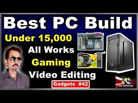 Best Cheapest PC Build Under 15K for All Type Works Like Gaming and Video Editing #42