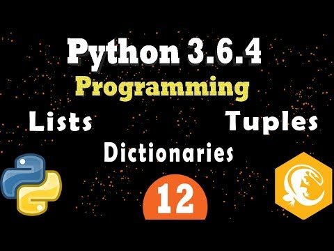 Python Data Structures: Lists, Tuples, Dictionaries - (Python 3.6.4 Programming Tutorial) Part 1