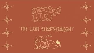 The Lion Sleeps Tonight - Kids Song - Bimbo Hit Tv