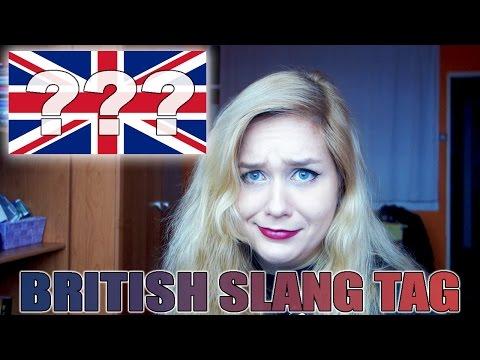 TRYING TO EXPLAIN BRITISH SLANG (and failing hard) | tag
