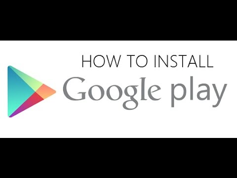 How To Install Google Play Store on Android
