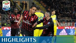 Milan - Chievo 3-1 - Highlights - Giornata 27 - Serie A TIM 2016/17