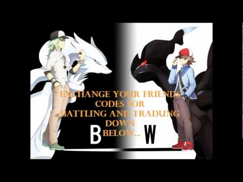 pokemon black and white friends codes exchanges