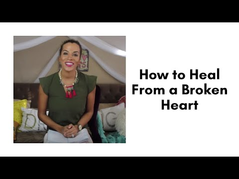 How to Heal From a Broken Heart