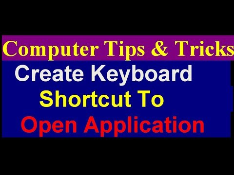 How To Create a Keyboard shortcut for any app - Computer Tips and Tricks