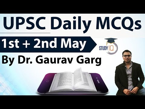 UPSC Daily MCQs on Current Affairs - 1 + 2 May 2018 - for UPSC CSE/ IAS Preparation Prelims