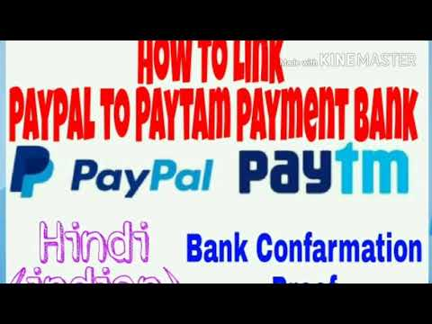 How to link bank account with PayPal & how to link paypal with paytm bank. And how to do Bank confir